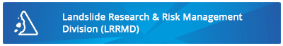 Landslide Research & Risk Management Division (LRRMD)